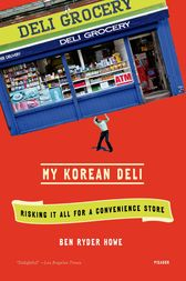 My Korean Deli by Ben Ryder Howe