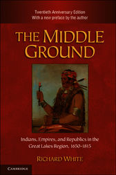 The Middle Ground by Richard White