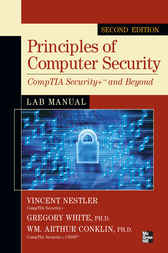 Principles of Computer Security CompTIA Security+ and Beyond Lab Manual, Second Edition by Vincent Nestler