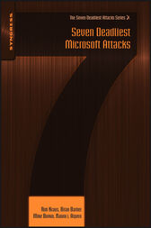 Seven Deadliest Microsoft Attacks by Rob Kraus