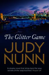 The Glitter Game by Judy Nunn