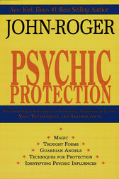 Psychic Protection by John-Roger