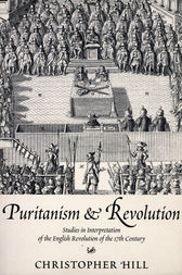Puritanism & Revolution by Christopher Hill