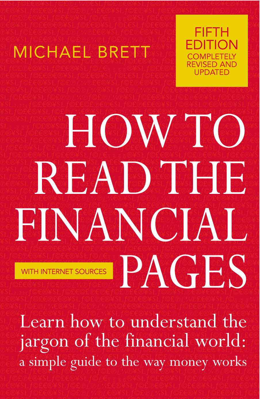 Download Ebook How To Read The Financial Pages by Michael Brett Pdf