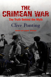 The Crimean War by Clive Ponting