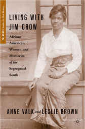 Living with Jim Crow by Leslie Brown