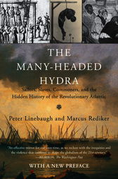 The Many-Headed Hydra by Peter Linebaugh