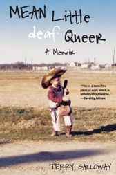 Mean Little deaf Queer by Terry Galloway