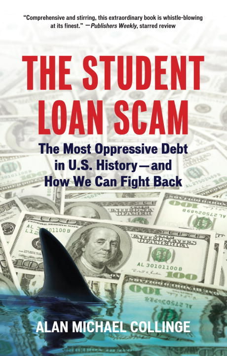 Download Ebook The Student Loan Scam by Alan Collinge Pdf