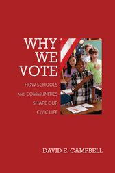 Why We Vote by David E. Campbell