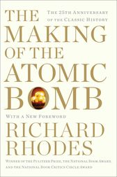 Making of the Atomic Bomb by Richard Rhodes