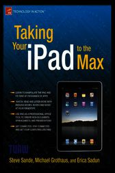 Taking Your iPad to the Max by Erica Sadun