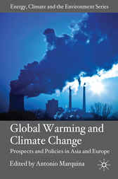 Global Warming and Climate Change by Antonio Marquina