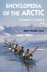 Encyclopedia of the Arctic by Mark Nuttall