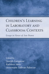 Children's Learning in Laboratory and Classroom Contexts by Joseph Campione