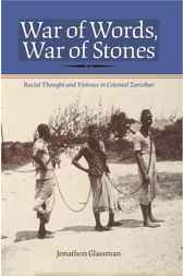 War of Words, War of Stones by Jonathon Glassman