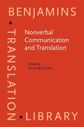 Nonverbal Communication and Translation by Fernando Poyatos