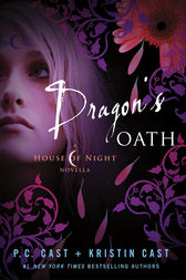 Dragon's Oath by P. C. Cast