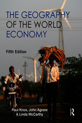 The Geography of the World Economy 5th Edition by Paul Knox