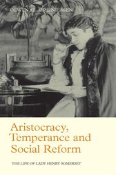 Aristocracy, Temperance and Social Reform by Olwen Niessen