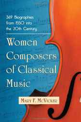 Women Composers of Classical Music by Mary F. McVicker