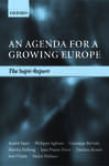 An Agenda for a Growing Europe: The Sapir Report