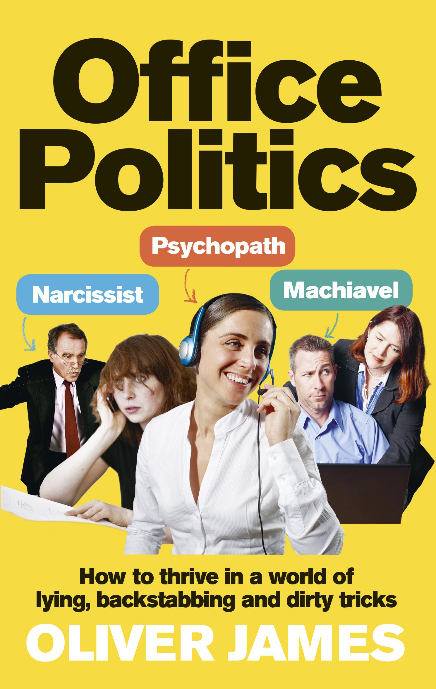 Download Ebook Office Politics by Oliver James Pdf