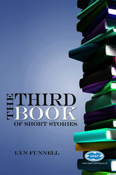 The Third Book of Short Stories by Lyn Funnell