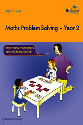 Maths Problem Solving Year 2 by Catherine Yemm