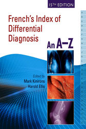 French's Index of Differential Diagnosis, 15th Edition                An A-Z by Mark T. Kinirons