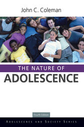 The Nature of Adolescence, 4th Edition by John C. Coleman