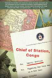 Chief of Station, Congo by Lawrence Devlin