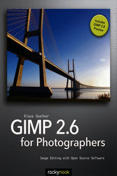 GIMP 2.6 for Photographers by Klaus Goelker