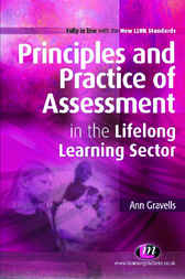 Principles and Practice of Assessment in the Lifelong Learning Sector by Ann Gravells