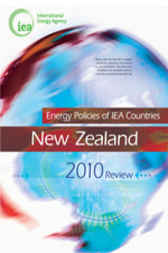 Energy Policies of IEA Countries: New Zealand 2010 by OECD Publishing; International Energy Agency
