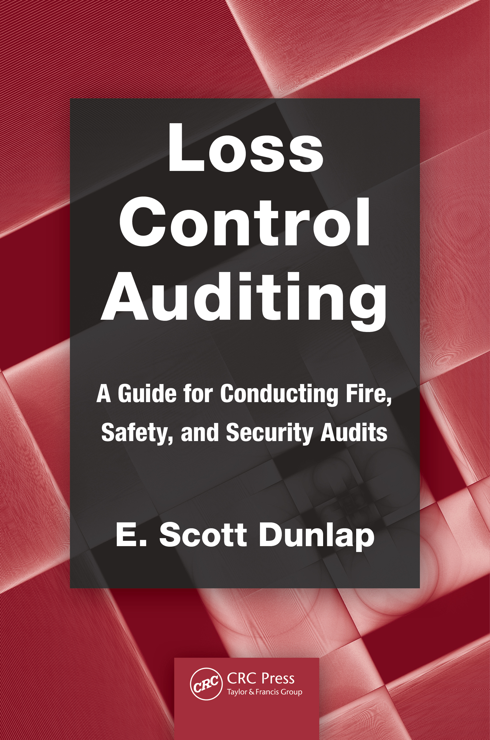 Download Ebook Loss Control Auditing by E. Scott Dunlap Pdf