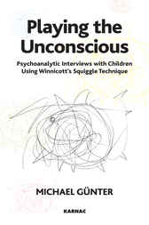 Playing the Unconscious by Michael Gunter
