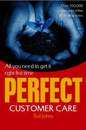 Perfect Customer Care by Ted Johns