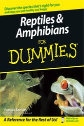 Reptiles and Amphibians For Dummies by Patricia Bartlett