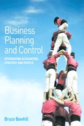 Business Planning and Control by Bruce Bowhill