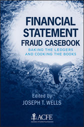 Financial Statement Fraud Casebook by Joseph T. Wells