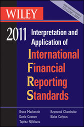 Wiley Interpretation and Application of International Financial Reporting Standards 2011 by Bruce Mackenzie