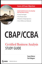 CBAP / CCBA Certified Business Analysis Study Guide by Susan Weese