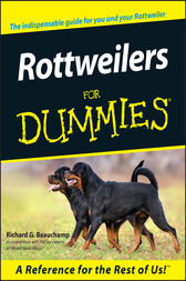 Rottweilers For Dummies by Richard G. Beauchamp