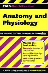 CliffsQuickReview Anatomy and Physiology by Phillip E. Pack