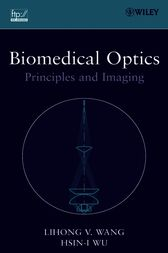 Biomedical Optics by Lihong V. Wang