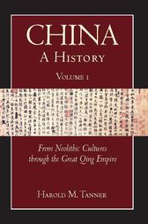 China: A History (Volume 1) by Harold M. Tanner
