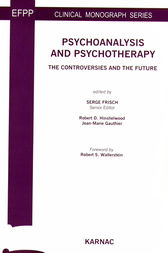 Psychoanalysis and Psychotherapy by Serge Frisch