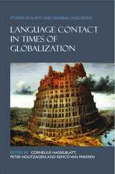 Language Contact in Times of Globalization by Peter Houtzager