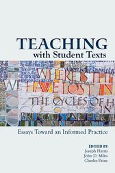 Teaching With Student Texts by Joseph Harris